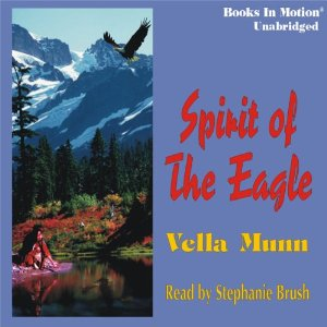 Spirit of the Eagle audiobook by Vella Munn