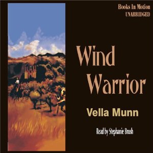 Wind Warrior audiobook by Vella Munn