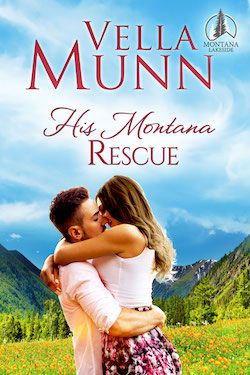 His Montana Rescue by Vella Munn