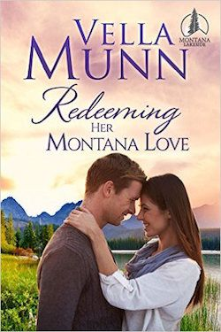 Redeeming her Montana Love by Vella Munn