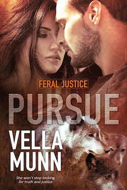 Pursue By Vella Munn